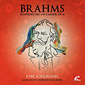 Brahms: Symphony No. 4 in E Minor, Op. 98 (Digitally Remastered) by Moscow RTV Symphony Orchestra