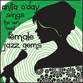 Anita O'day Sings the Very Best Female Jazz Gems by Anita O'Day