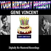 Your Birthday Present by Gene Vincent