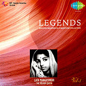 Legends - Lata Mangeshkar - Vol 01 by Lata Mangeshkar