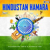 Hindustan Hamara - Celebrating India's Republic Day by Various Artists