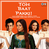 Toh Baat Pakki (Original Motion Picture Soundtrack) by Various Artists