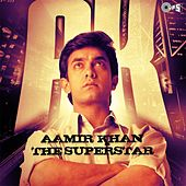 AK - Aamir Khan the Superstar by Various Artists