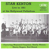 Live in 1951 - At the Hollywood Palladium by Stan Kenton