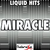 Miracle - a Tribute to Hurts by Liquid Hits