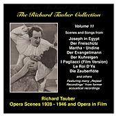 The Richard Tauber Collection, Vol. 11: Opera Scenes and Opera in Film (1928-1946) by Richard Tauber