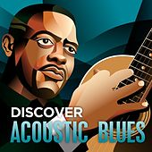 Discover - Acoustic Blues by Various Artists