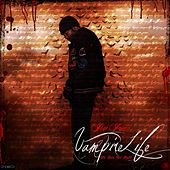 Vampire Life by Jim Jones