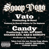 Vato & Candy by Snoop Dogg