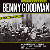 Benny Goodman - Jazz Archives by Benny Goodman