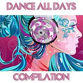 Dance All Days Compilation by Disco Fever