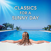 Classics for a Sunny Day by Various Artists