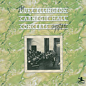 The Carnegie Hall Concerts January 1946 by Duke Ellington