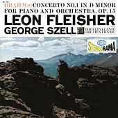 Brahms: Concerto for Piano and Orchestra No. 1 in D Minor, Op. 15 by Leon Fleisher