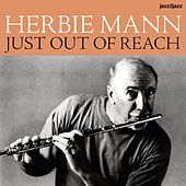 Just Out of Reach - Sunny Sounds Only! by Herbie Mann
