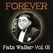 Forever Fats Waller Vol. 01 by Fats Waller