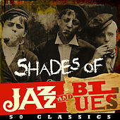 Shades of Jazz & Blues - 50 Classics von Various Artists