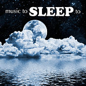 Music To Sleep To by Various Artists
