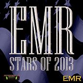 Emr Stars of 2013 by Various Artists