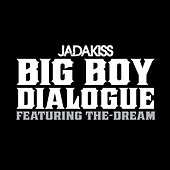Big Boy Dialogue by Jadakiss