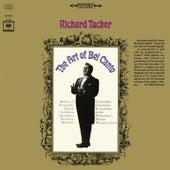 Richard Tucker - The Art of Bel Canto von Richard Tucker