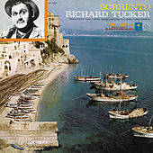 Richard Tucker - Sorrento by Richard Tucker