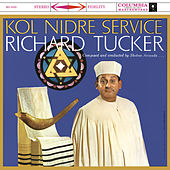 Richard Tucker - Kol Nidre Service by Richard Tucker