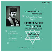 Richard Tucker - Cantorial Jewels by Richard Tucker