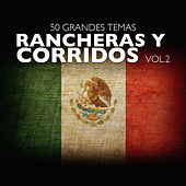 50 Grandes Temas Rancheras y Corridos Vol. 2 by Various Artists
