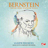 Bernstein: Westside Story - Symphonic Dances (Digitally Remastered) by Moscow RTV Symphony Orchestra
