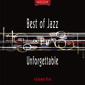 Meritage Best of Jazz: Unforgettable, Vol. 5 by Various Artists