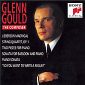 Glenn Gould - The Composer by Various Artists