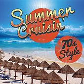 Summer Cruisin' 70s by Various Artists