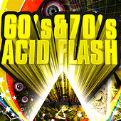 60s & 70s Acid Flash by Various Artists