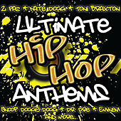 Ultimate Hip Hop Anthems by Various Artists