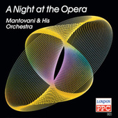A Night At The Opera by Mantovani & His Orchestra