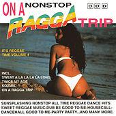 On a Nonstop Ragga Trip by Various Artists