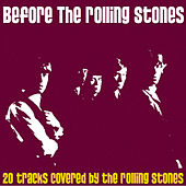 Before the Rolling Stones by Various Artists