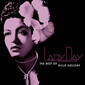 Lady Day: The Best Of Billie Holiday by Billie Holiday