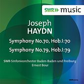 Haydn: Symphonies Nos. 70 & 79 by Baden-Baden South West German Radio Symphony Orchestra