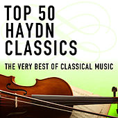 Top 50 Haydn Classics - The Very Best Of Classical Music by Various Artists