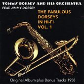 The Fabulous Dorsey in Hi-Fi, Vol. 1 (Original Album Plus Bonus Tracks 1958) by Tommy Dorsey