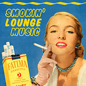 Smokin' Lounge Music by Various Artists