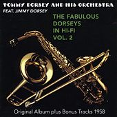 The Fabulous Dorsey in Hi-Fi, Vol. 2 (Original Album Plus Bonus Tracks 1959) by Tommy Dorsey