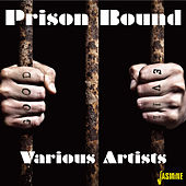 Prison Bound by Various Artists