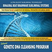 Genetic Dna Cleansing Program by Binaural Beat Brainwave Subliminal Systems