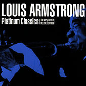 Platinum Classics by Louis Armstrong