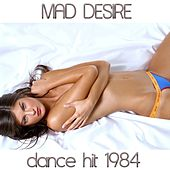 Mad Desire by Disco Fever