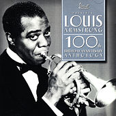 100th Anniversary Anthology by Louis Armstrong