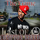 Mo Thugs Presents: The Game Last of a Compton Breed by The Game